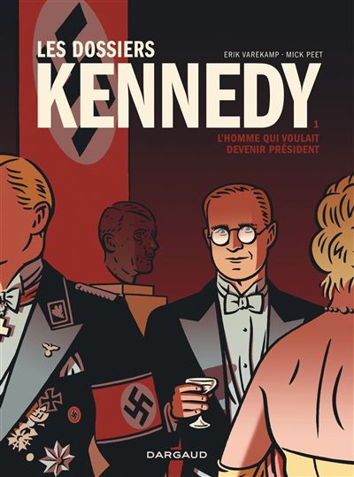 Les Dossiers Kennedy - Tome 1 - Dossiers Kennedy (Les)