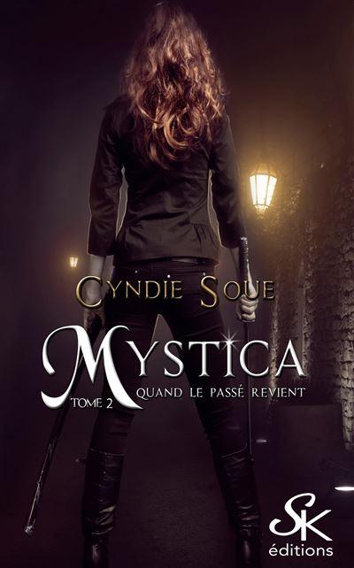Mystica 2 : Quand le passé revient