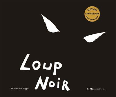 Loup Noir (édition anniversaire)