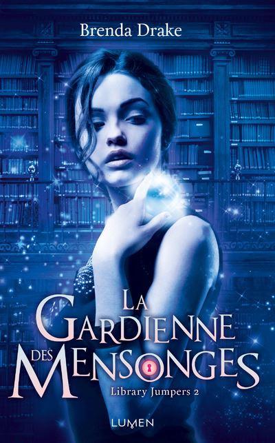 Library Jumpers - La Gardienne des mensonges - tome 2