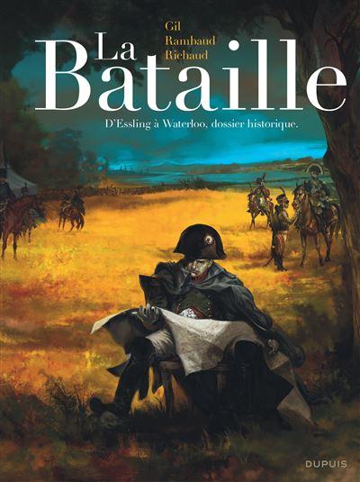 La Bataille - L'intégrale - La Bataille - Édition intégrale