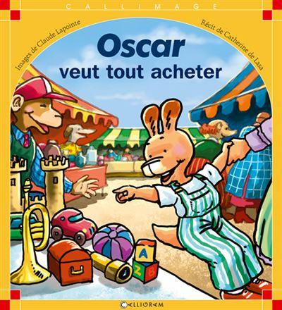Oscar veut tout acheter