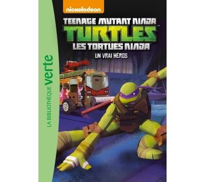 Les Tortues Ninja - Tome 9 : Les Tortues Ninja 09 - Un vrai héros