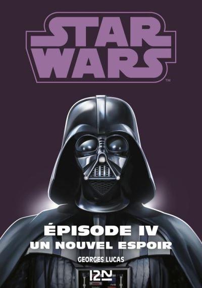 Star Wars épisode 4 : La guerre des étoiles - 9782823841855 - 6,99 €