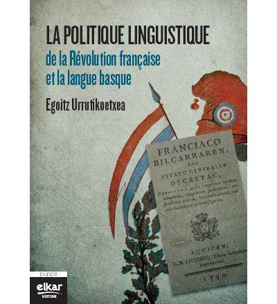 Politique linguistique de la révolution française et la langue basque