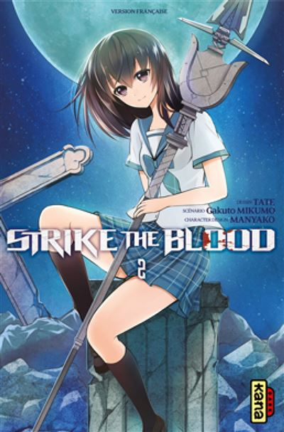 Strike the blood - Tome 2 : Strike the Blood