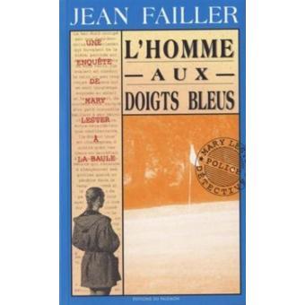 Une enqu te de mary lester t7 tome 7 l 39 homme aux doigts bleus jean failler poche achat - Signification des bagues aux doigts homme ...