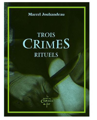 Trois crimes rituels