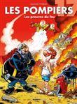 Les Pompiers - Les preuves du feu