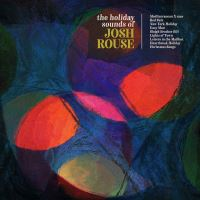 The Holiday Sounds of Josh Rouse - 2CD
