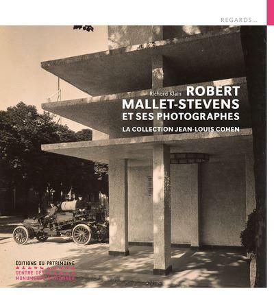 Mallet-Stevens et ses photographes
