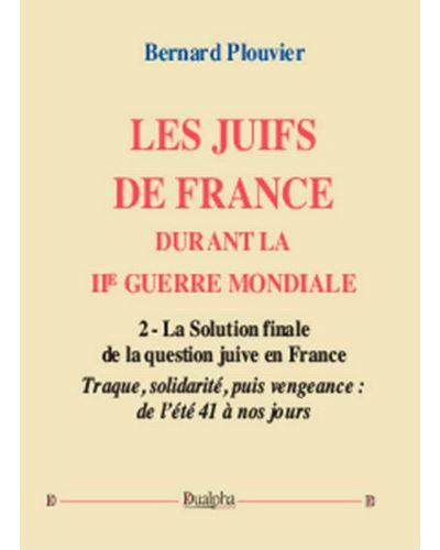 Les juifs de France durant la 2de Guerre Mondiale