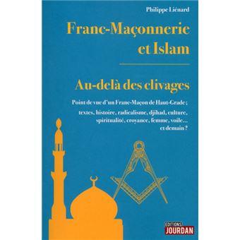 Franc-Maçonnerie et Islam : au-delà des clivages