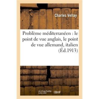Probleme mediterraneen : le point de vue anglais, le point d