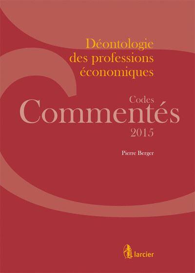 Code commenté - Déontologie des professions économiques 2015
