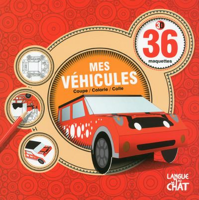 36 maquettes 3D : Mes véhicules