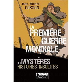 Les mysteres de la premiere guerre mondiale