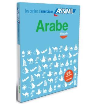 Les Cahiers D Exercices Arabe Debutants Broche Daniel Krasa Livre Tous Les Livres A La Fnac