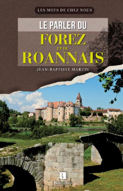 Le parler du Forez et du Roannais
