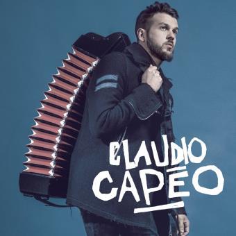 Claudio Capéo Digipack Inclus 4 titres bonus