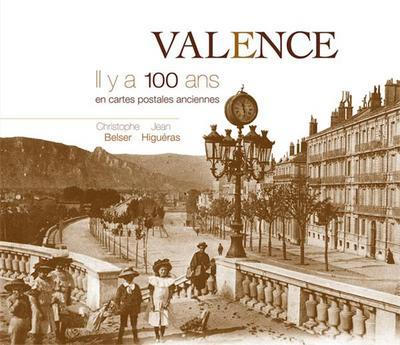Valence il y a 100 ans
