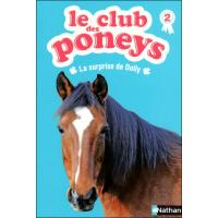 Le club des poneys - tome 2 La surprise de Dolly