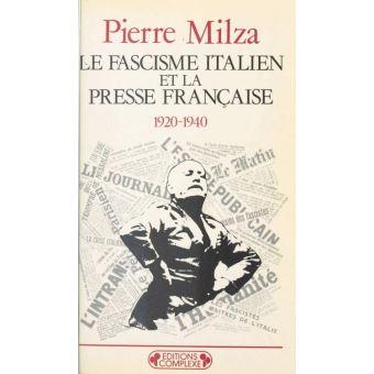 Le Fascisme italien et la presse française
