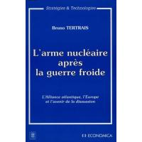 Arme nucleaire apres guerre froide