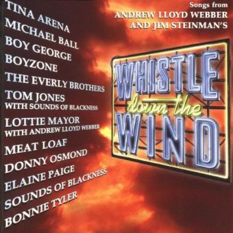 Whistle down the wind - Songs from Webber - Steinman