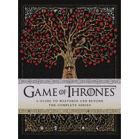 Game of Thrones: A Guide to Westeros and Beyond: The Complete Series