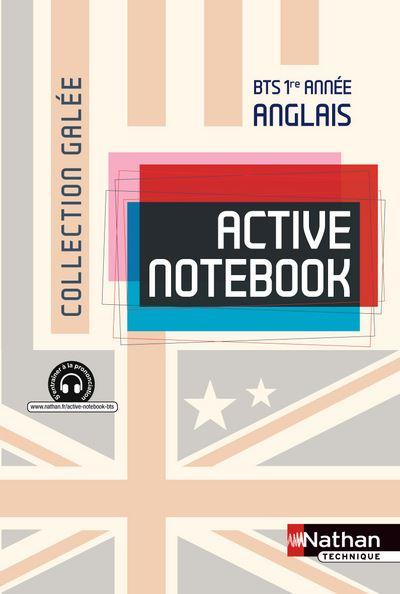 Active Notebook - BTS 1re année > B2 Anglais Galée Livre de l'élève