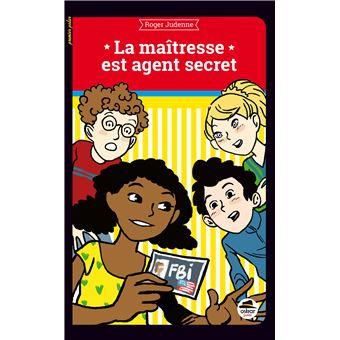 La maîtresse est agent secret