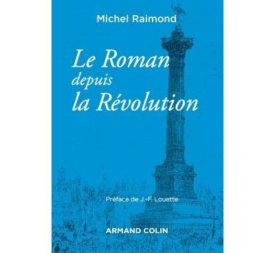 Le roman depuis la révolution - 4e éd. - NP