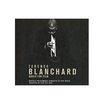 Terence Blanchard Music for Film