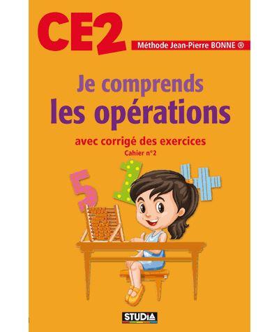 Je comprends les opérations CE2