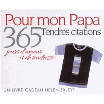 365 Jours Damour Et De Tendresse Pour Mon Papa