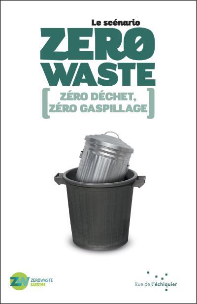 Le scénario zéro waste