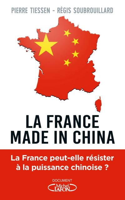 La France made in China - 9782749937632 - 13,99 €
