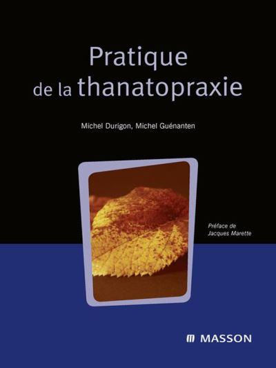 Pratique de la thanatopraxie - 9782994099710 - 64,99 €