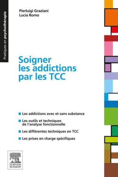 Soigner les addictions par les TCC - 9782294726262 - 21,99 €