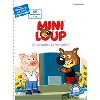1ères lectures (CP2) Mini-Loup : Au secours ! La varicelle !