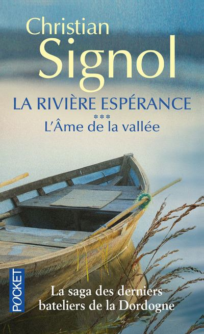 La rivière espérance - tome 3 L'âme de la vallée