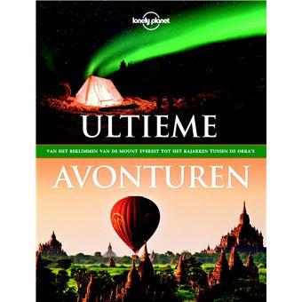 Lonely PlanetLonely Planet Ultieme avonturen