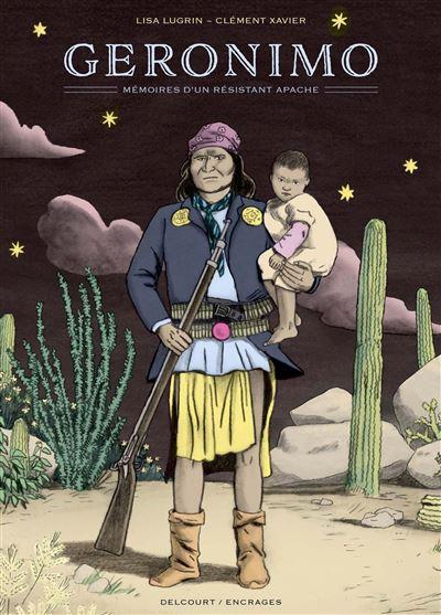 Geronimo, mémoires d'un résistant apache NED
