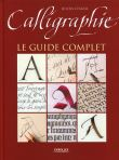 Calligraphie. le guide complet