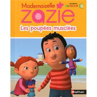 Mademoiselle ZazieZazie tv - les poupees musclee