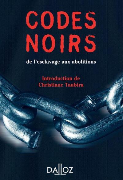 Codes noirs. de l'esclavage aux abolitions - 9782247139002 - 1,99 €