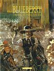 Blueberry - Blueberry, Tome 8