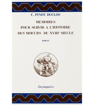 MEMOIRES POUR SERVIR A L'HISTOIRE DES MOEURS DU XVIIIe