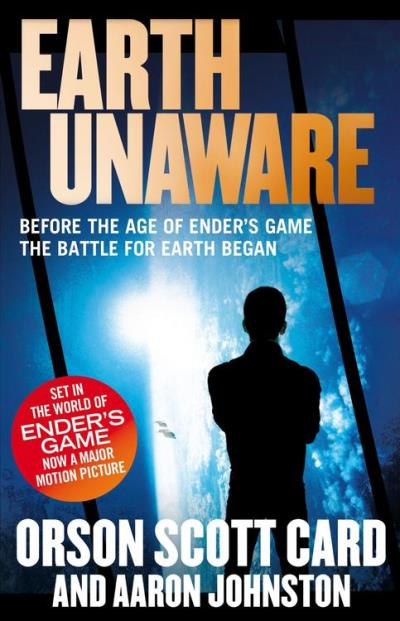 EARTH UNAWARE: BOOK 1 OF THE FIRST FORMIC WAR